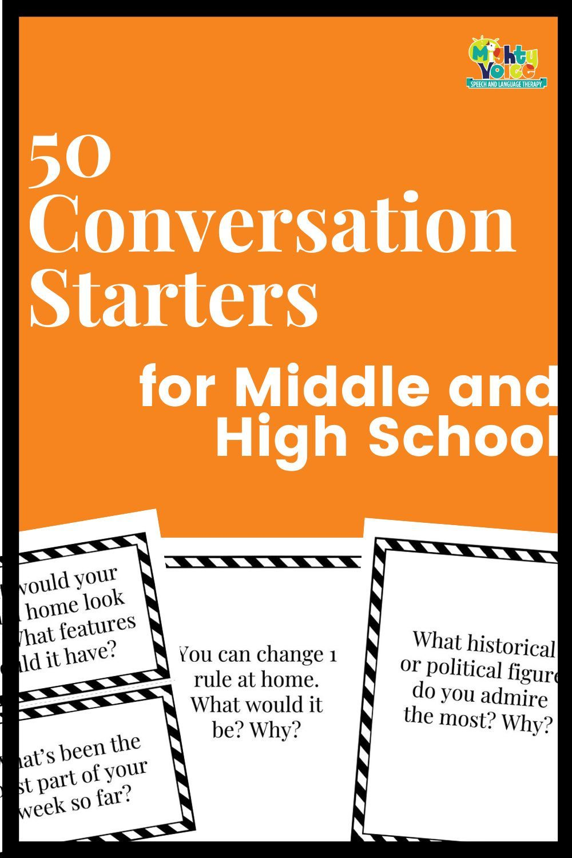 50 Conversation Starters Middle & High School Speech
