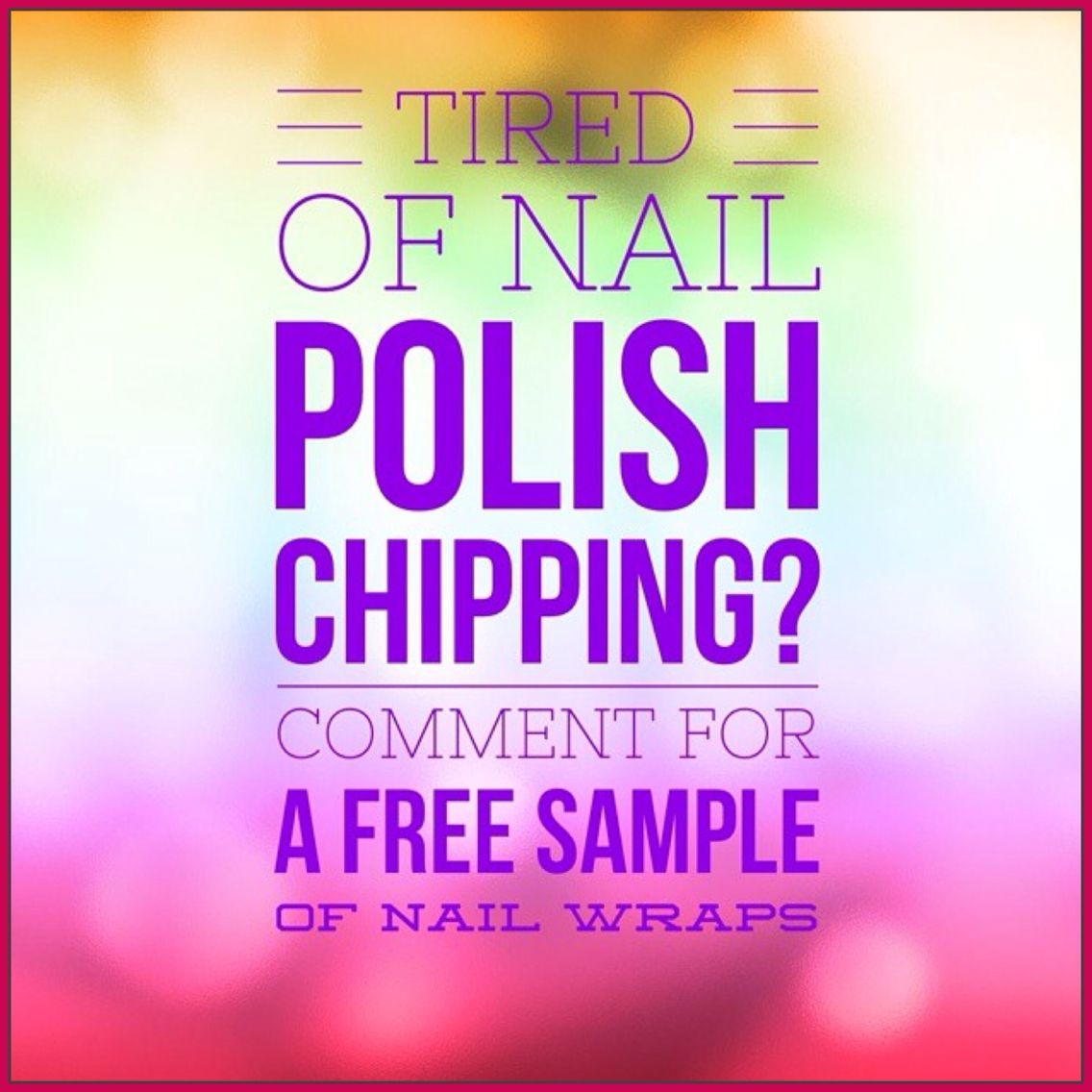 Tired of Nail Polish Chipping then Comment for a FREE Sample of Nail ...