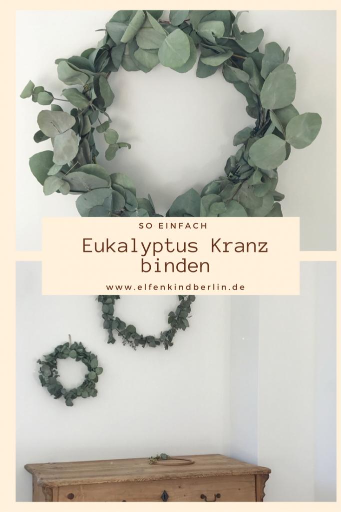 Eukalyptus Kranz Selbermachen Anleitung Diy Schone Kranze