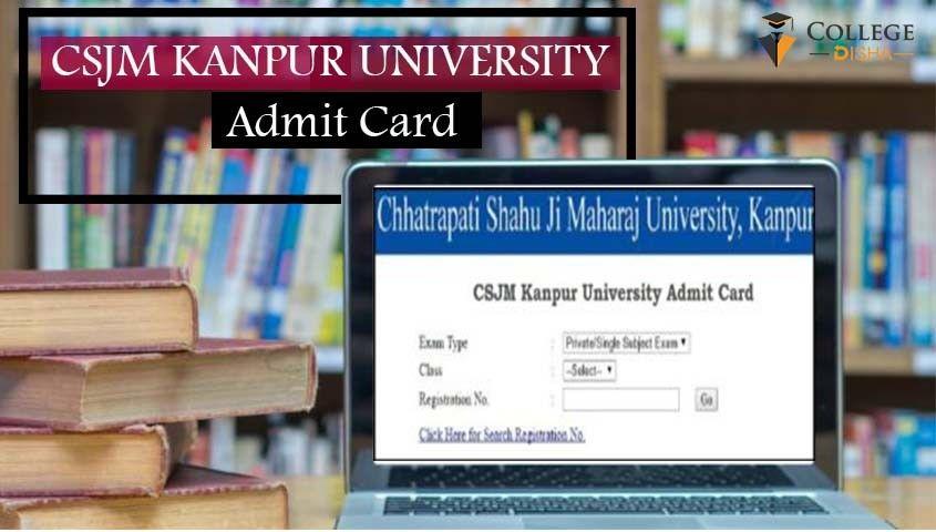 Chhatrapati Shahu Ji Maharaj Csjm Kanpur University Entrance Exam Admit Card 2019 Declared Entrance Exam Exam University