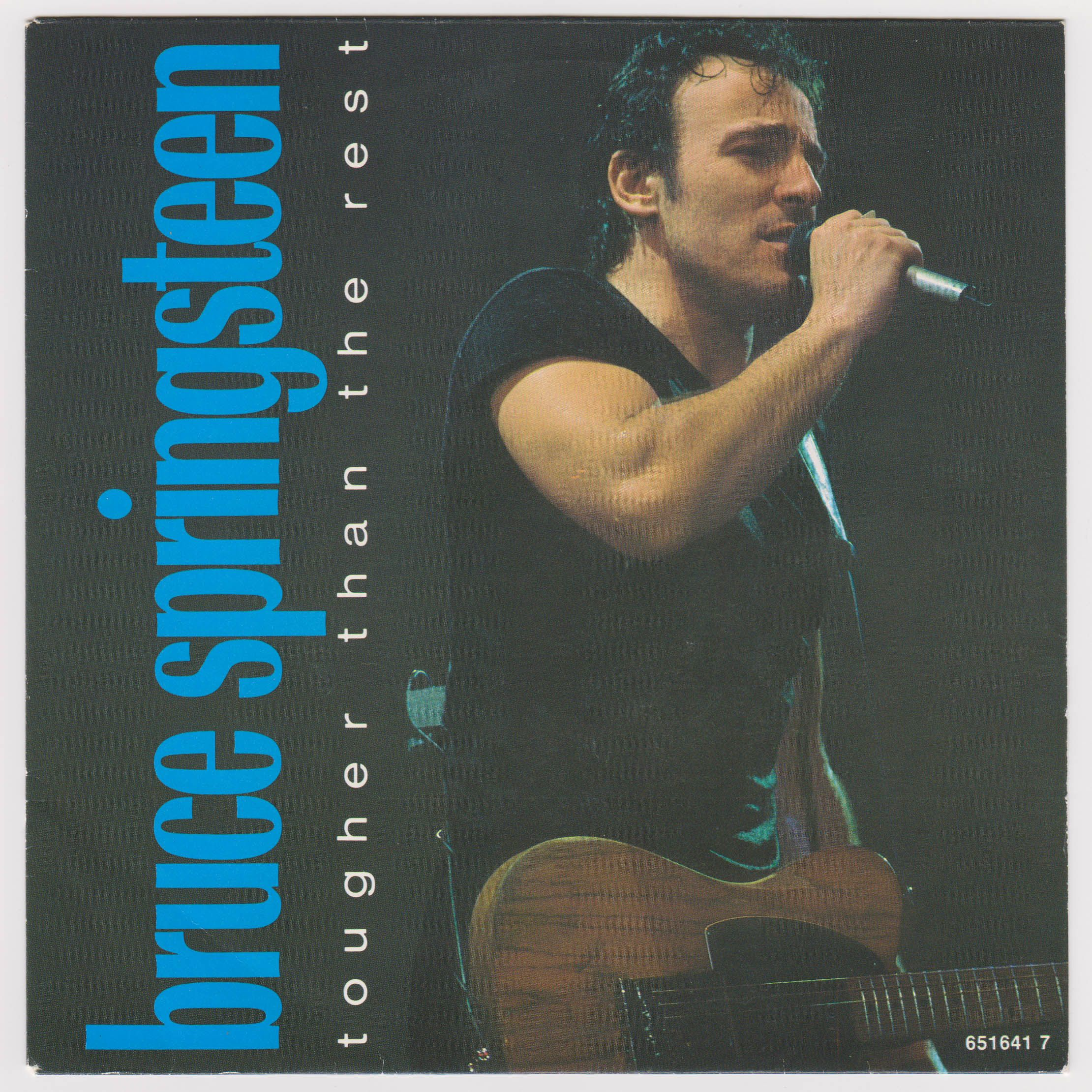 Bruce Springsteen Tougher Than The Rest Bruce