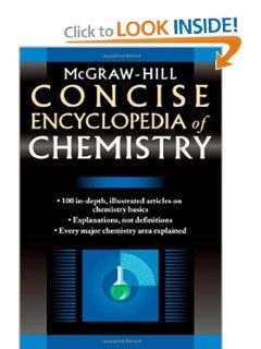 Mcgraw Hill Concise Encyclopedia Of Chemistry By Mcgraw Hill 22 86 Edition 1 Publisher Mcgraw Hill Professio Mcgraw Hill Education Mcgraw Hill Chemistry