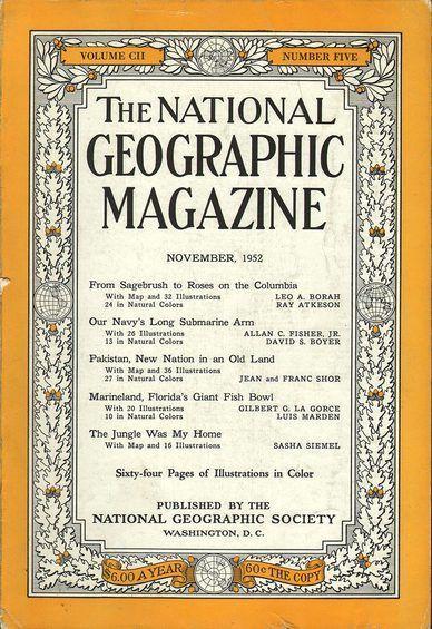 National Geographic November 1952 National Geographic Society National Geographic Magazine National Geographic