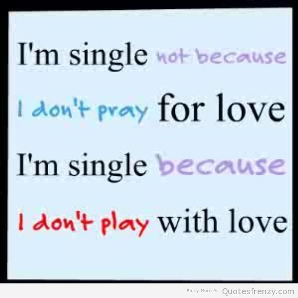 Quotes Happy Single: Single Life - Google Search