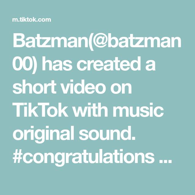Batzman Batzman00 Has Created A Short Video On Tiktok With Music Original Sound Congratulations Youhurtme Need Money The Originals Guy Names