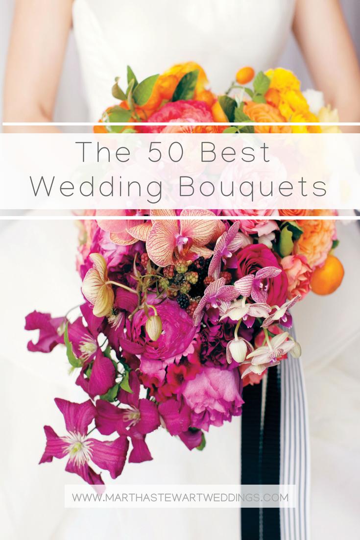 The 50 Best Wedding Bouquets   Wedding Bouquets   Pinterest   Martha ...