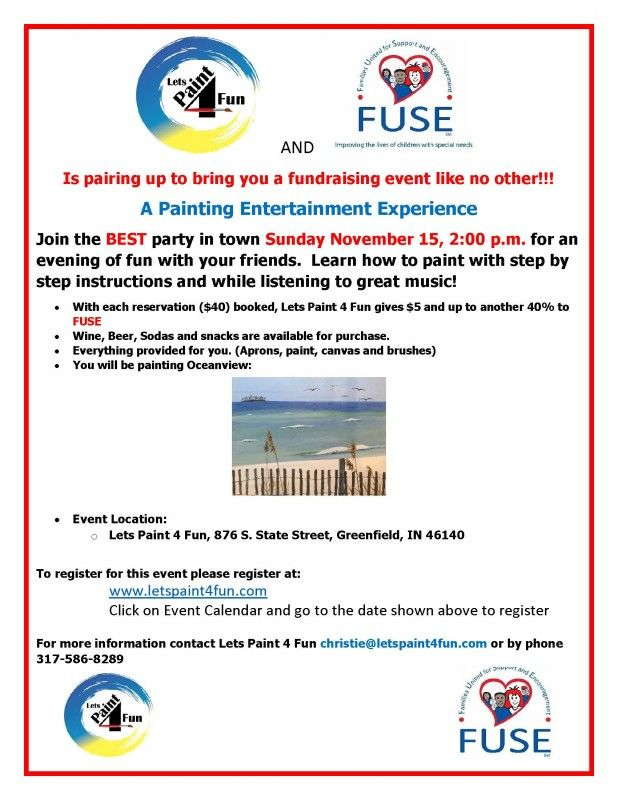 A Painting Entertainment Experience – Come and paint Oceanview with Amy Cheshier at Lets Paint 4 Fun. With each reservation, Lets Paint 4 Fun gives $5 and up to another 40% to FUSE. Wine, beer, and sodas are available for purchase. All art materials will be provided for you. Please pre-register.