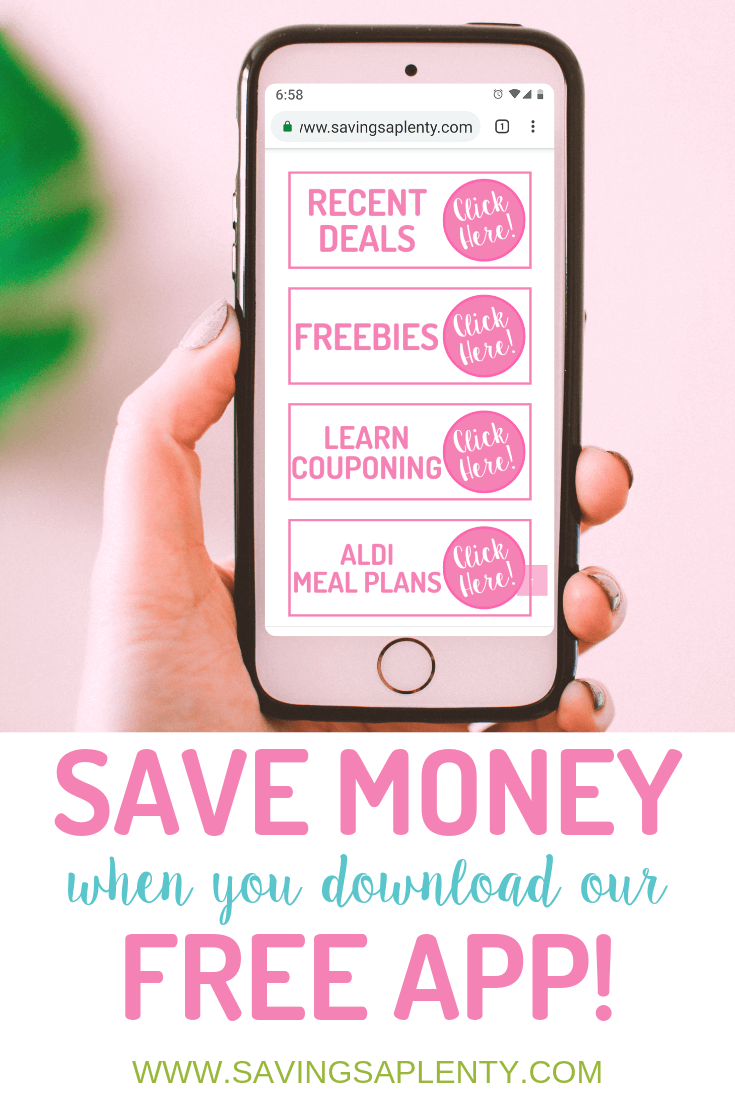 Save Lots of Money With Our FREE App! Savings Aplenty