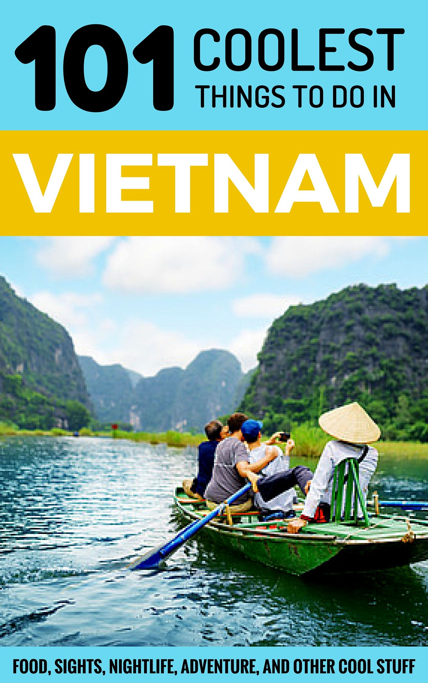 101 Coolest Things to Do in Vietnam