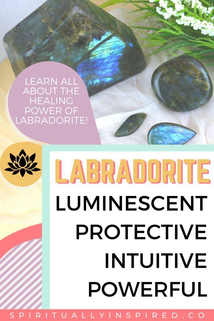 Labradorite Healing Properties And Meaning Spiritually Inspired In 2020 Labradorite Healing Meditation For Beginners Healing