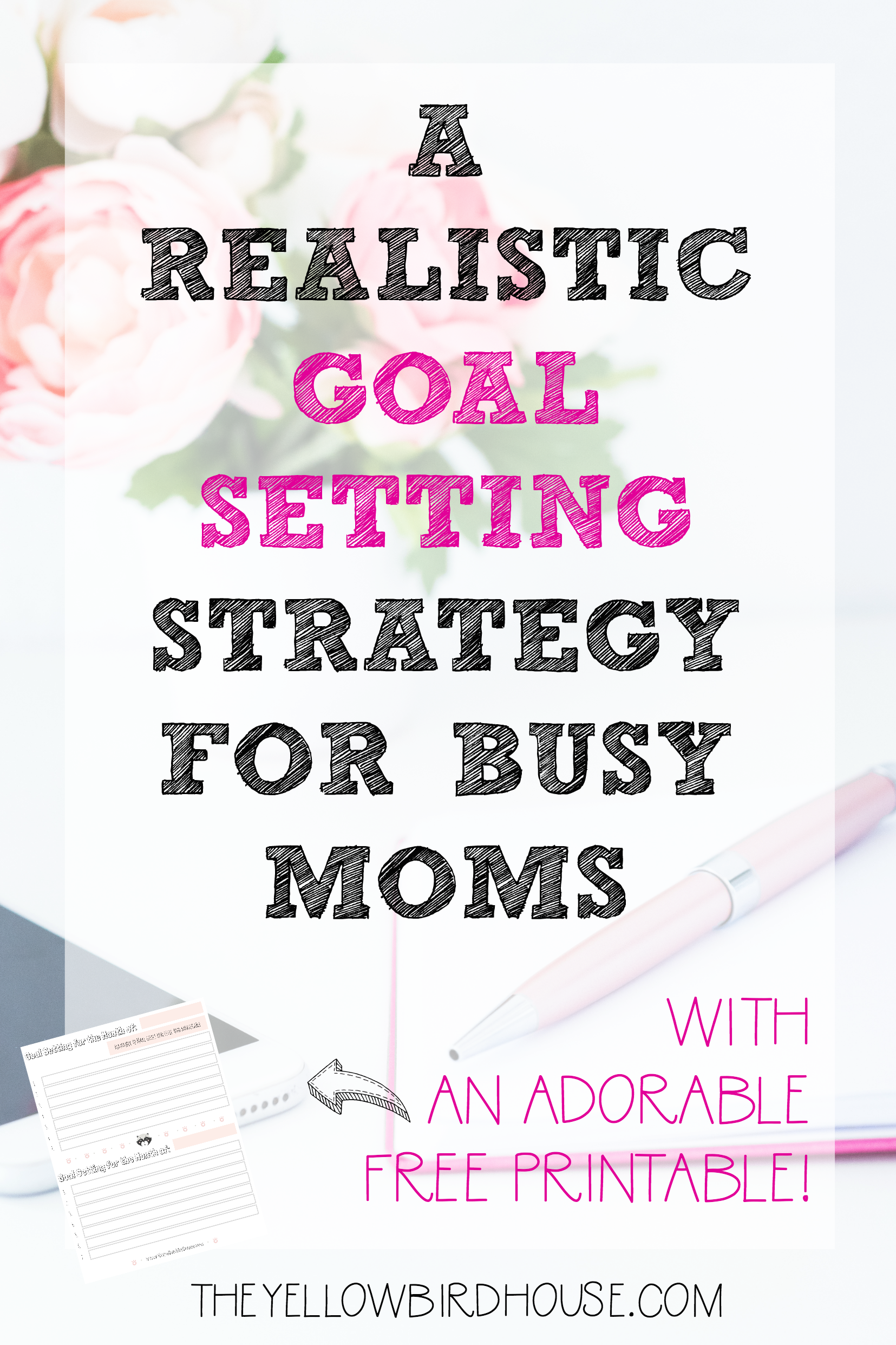 Realistic Goal Setting For Moms In