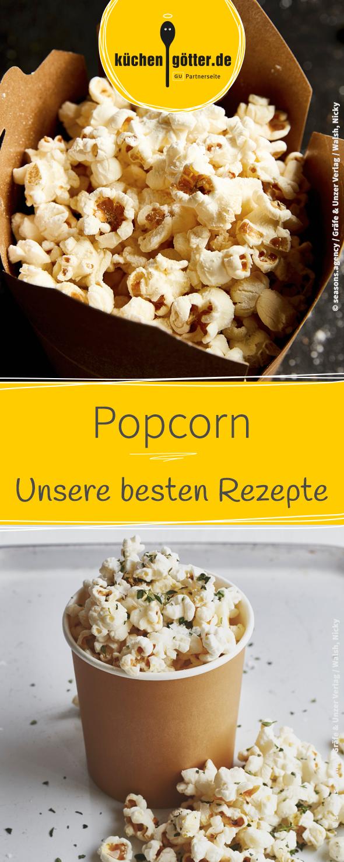 Hier findet ihr unsere besten Popcorn-Rezepte für einen gemütlichen ...