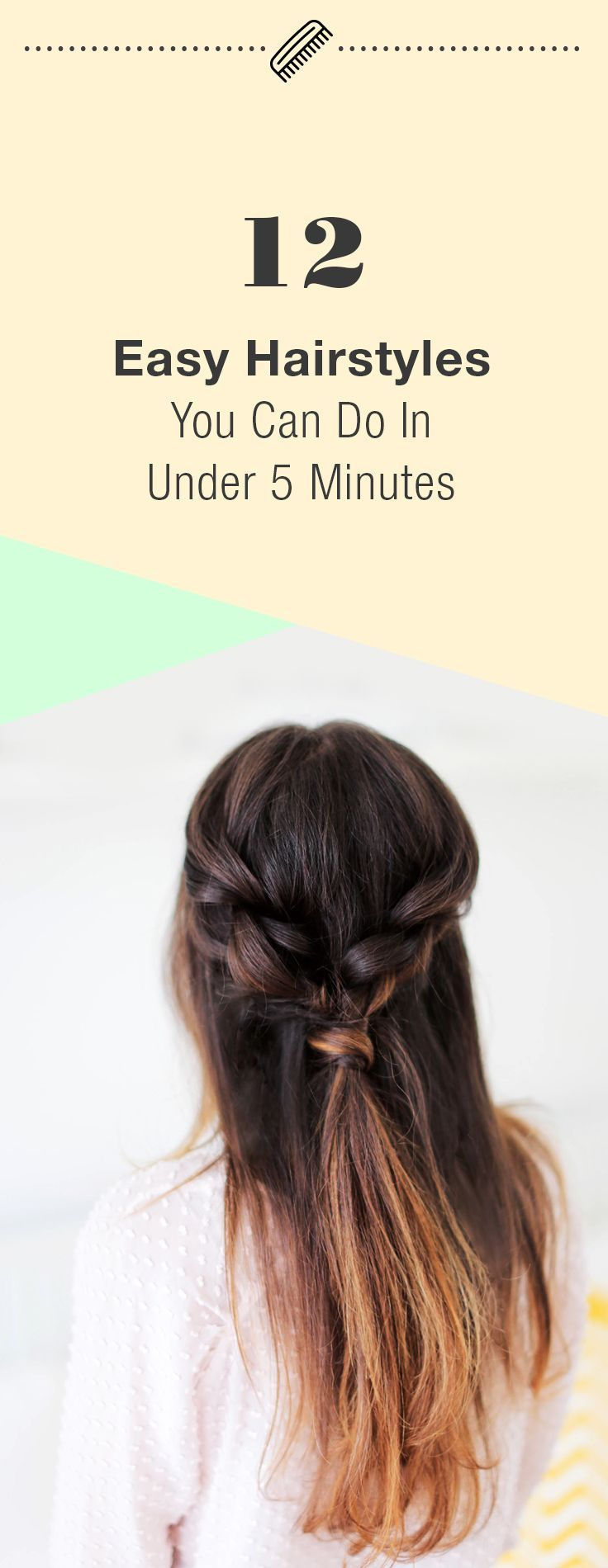 easy hairstyles you can do in under minutes easy hairstyles