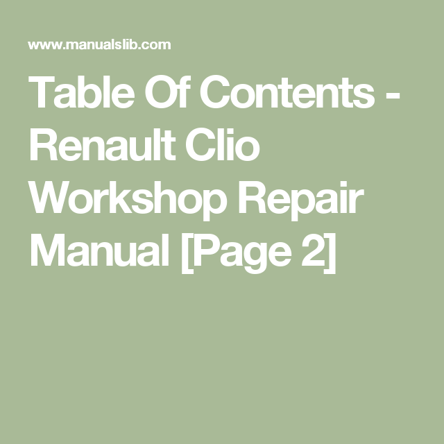 Table Of Contents Renault Clio Workshop Repair Manual Page 2 Renault Clio Repair Manuals Clio