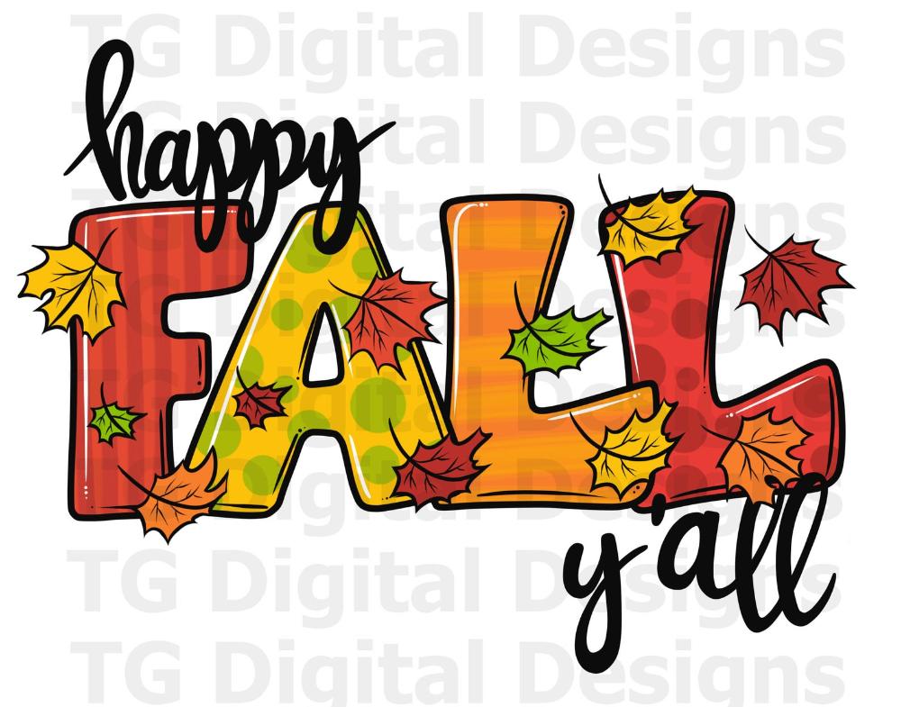 Fall Png Fall Shirt Design Tshirt Designs Fall Yall Png Its Fall Yall Happy Fall Yall Shirt Design Fall Digital Fall File Download
