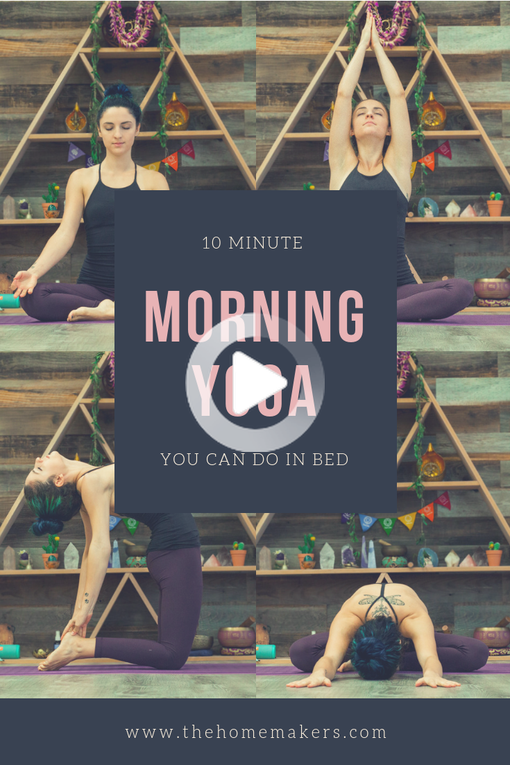 10 Minute Morning Yoga Routine You Can Do From Your Bed 10 Minute Morning Yoga Morning Yoga Morning Yoga Routine
