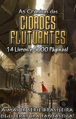 As Crônicas das Cidades Flutuantes (Livros 1 & 2) - (02) O Guardião - I - #wattpad #aventura