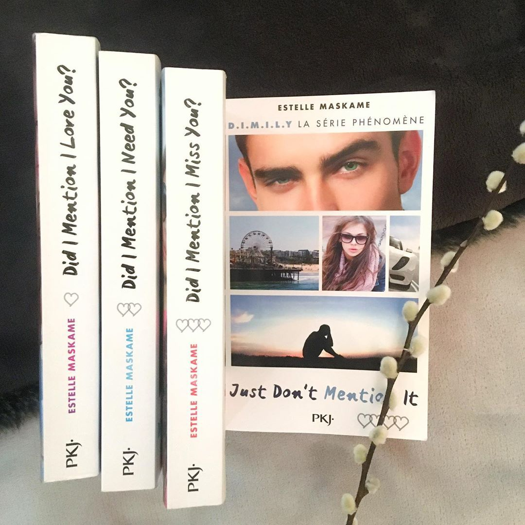 Ema On Instagram Hello J Ai Lu Just Don T Mention It De Estellemaskame C Est Le Quatrieme Livre De La Saga Dimily Qui Re Books Book Cover Love You