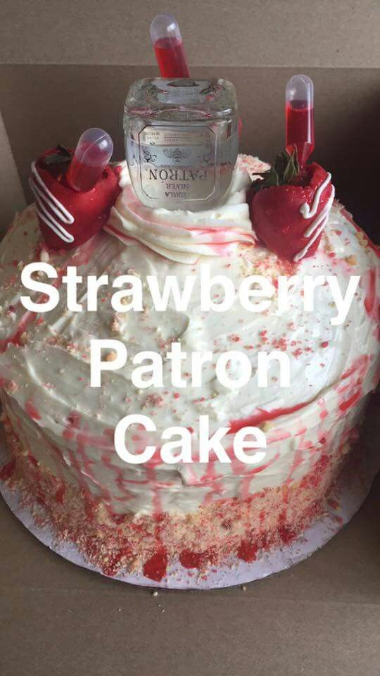 Patron Cake Cakes In 2019 29th Birthday Cakes 22nd Birthday