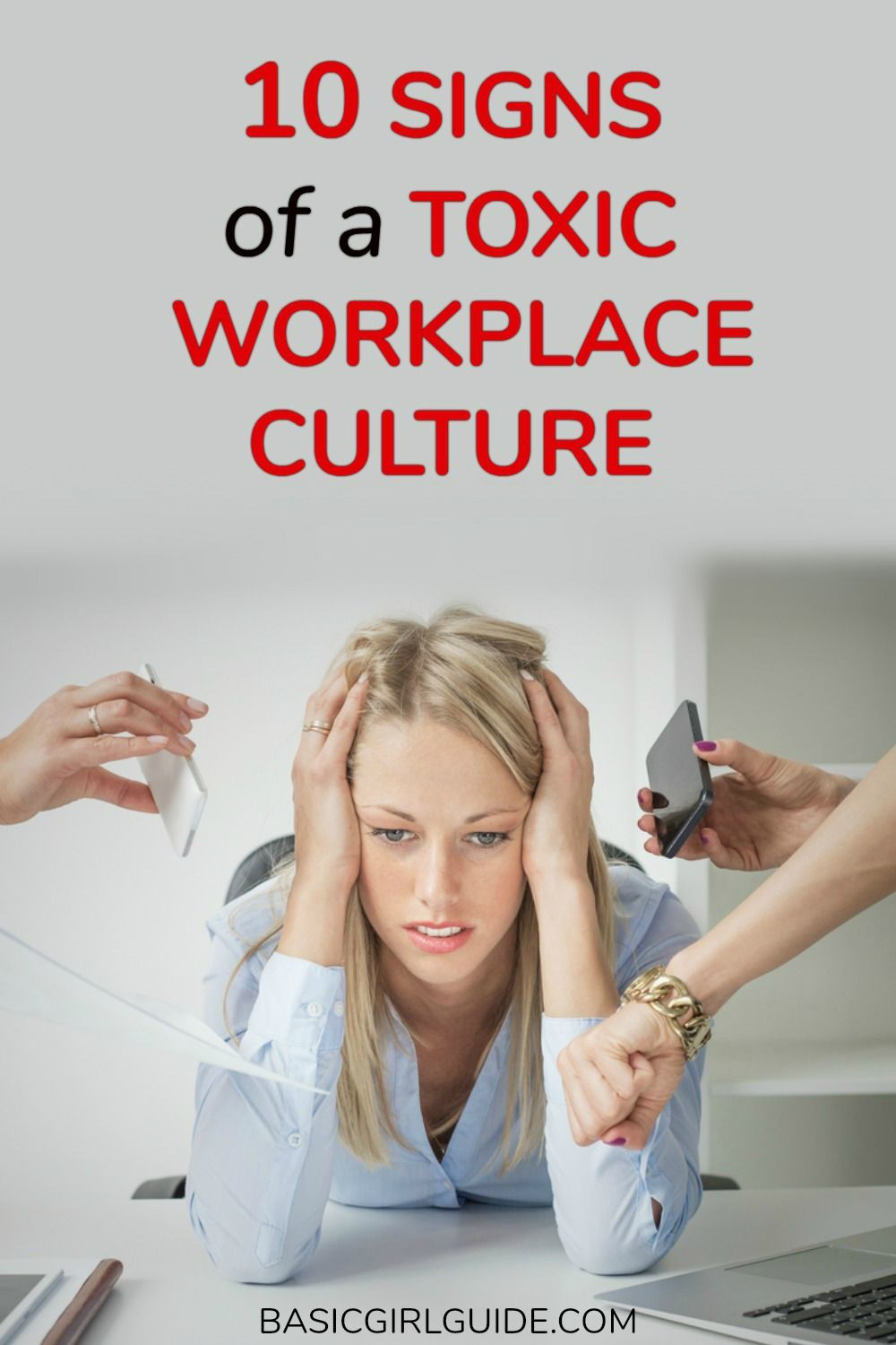 10 Signs of a Toxic Workplace Culture Interview advice