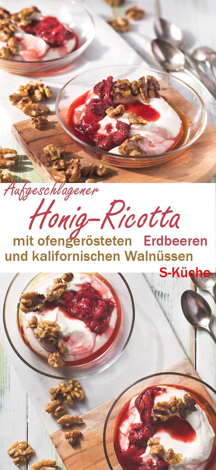 Geschlagene Honig-Ricottacreme mit ofengerösteten Erdbeeren und ...