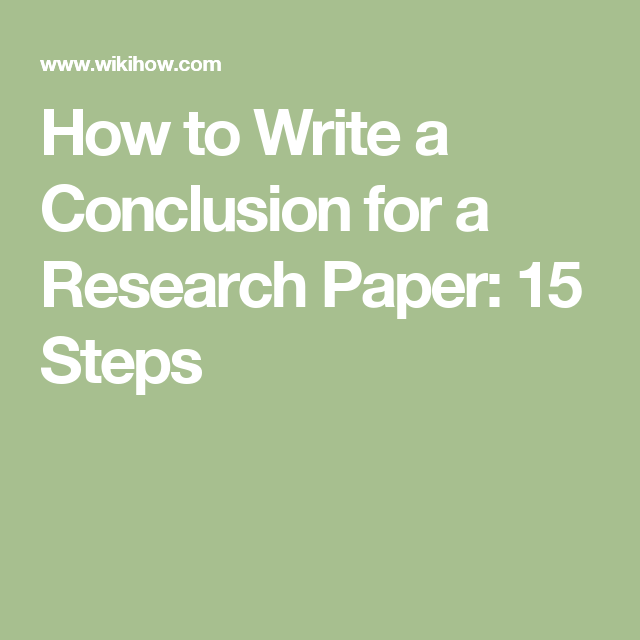 How To Write A Conclusion For A Research Paper Writing Conclusions Research Paper Writing A Persuasive Essay