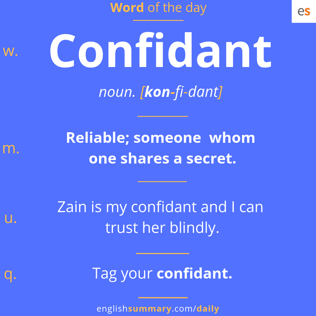 Confidant Meaning in English, Pronunciation and Use
