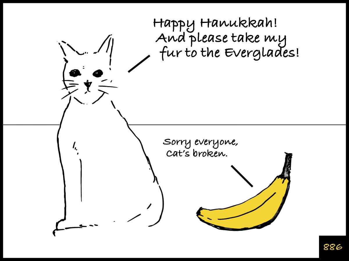 Cat and Banana episode 886. http://www.facebook.com/catandbanana