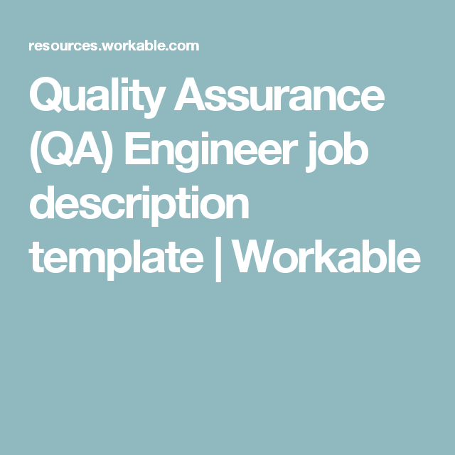 Quality Assurance Qa Engineer Job Description Template