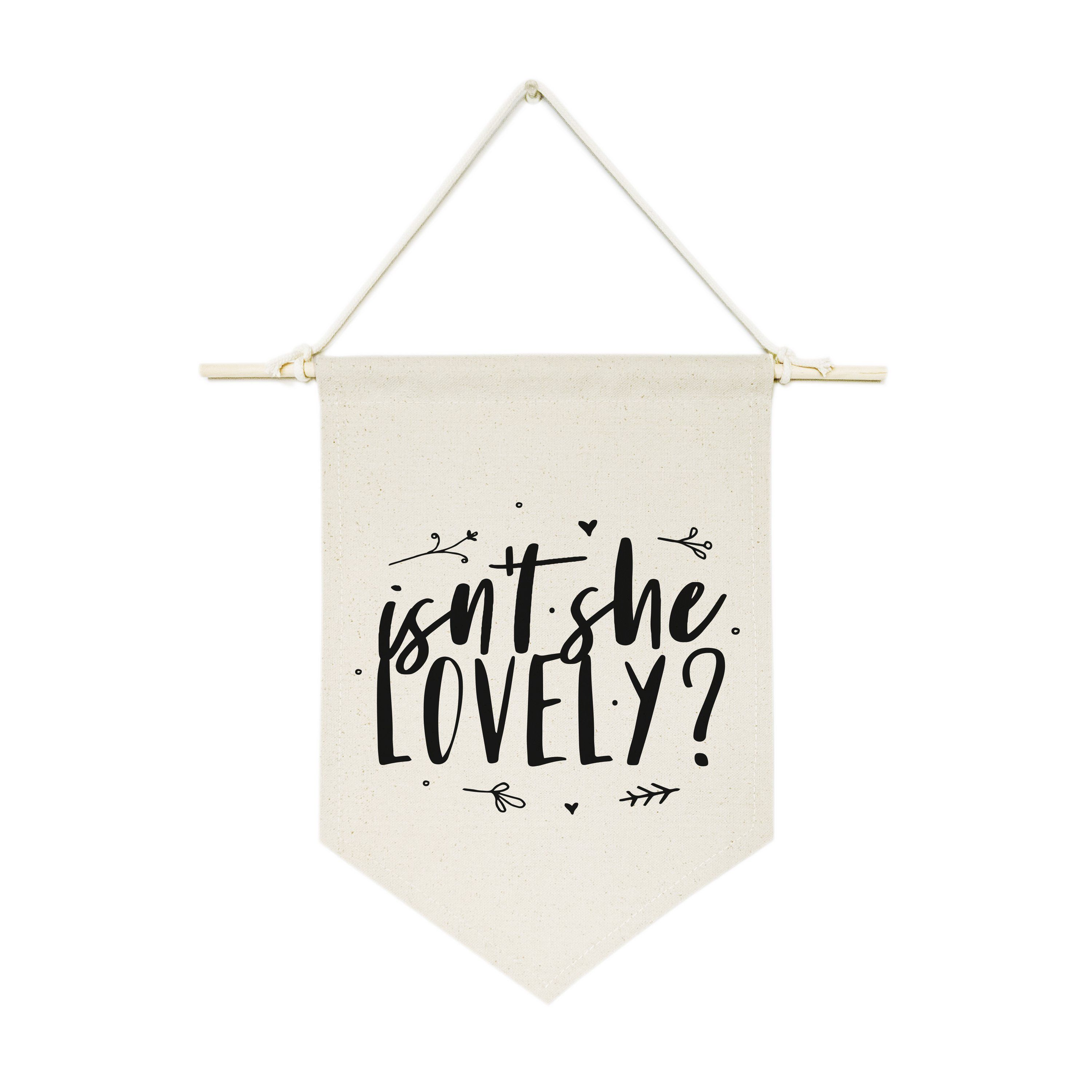 Isn't She Lovely? Hanging Wall Banner