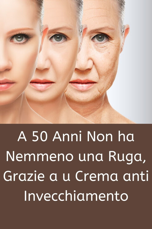A 50 Anni Non ha Nemmeno una Ruga, Grazie a u Crema anti..