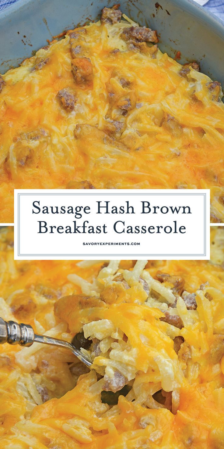 Sausage Hash Brown Breakfast Casserole is one of the best breakfast casserole recipes for a special brunch or breakfast. Easy, cheesy and delicious! #breakfastcasserolerecipes #sausagehashbrownbreakfastcasserole www.savoryexperiments.com #easysausagerecipes