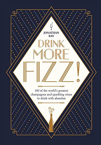 DOWNLOAD PDF Drink More Fizz 100 of the Worlds Greatest ...