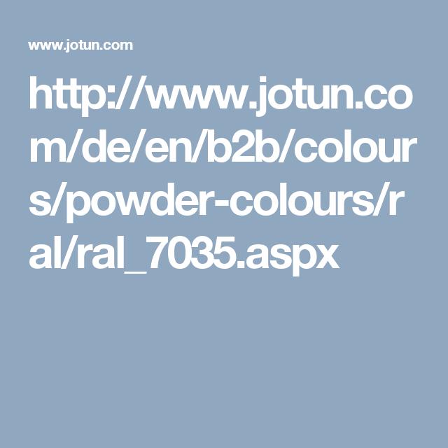 Http Www Jotun Com De En B2b Colours Powder Colours Ral Ral 7035 Aspx Wood Smoke Color Powder Colours