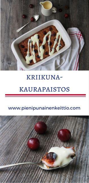 Kriikuna-kaurapaistos ja vaniljakastike - Peggyn pieni punainen keittiö