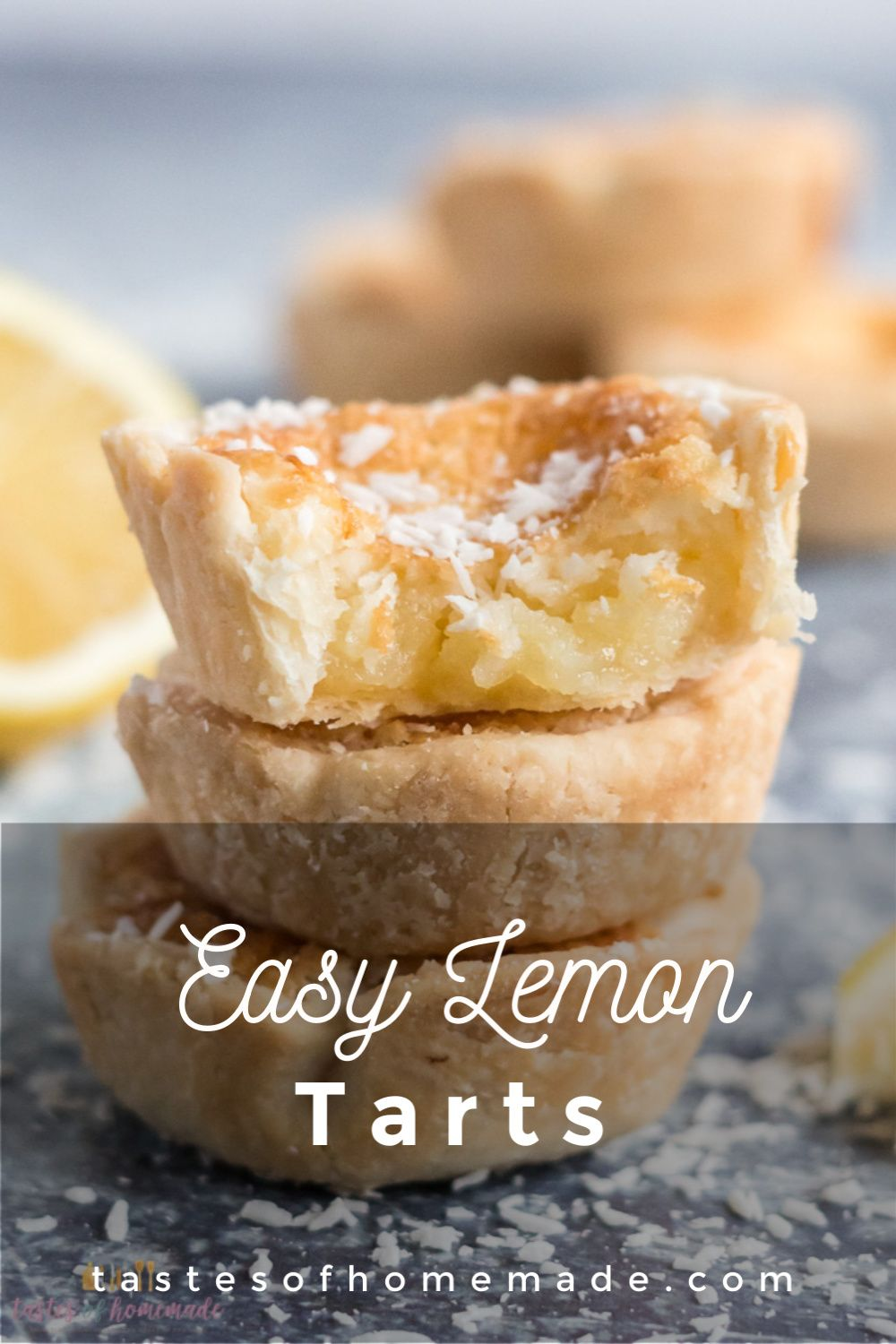 Easy Lemon Tarts These  easy homemade lemon tarts are made with a tangy lemon curd, flaked coconut
