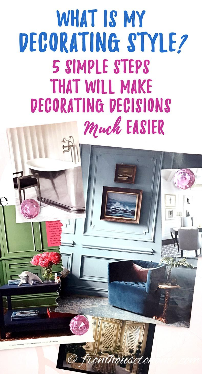 What Is My Decorating Style The Simple 5 Step Process That Will Make Decorating So Much Easier Home Decor Styles Decor Styles Decorating Styles Quiz