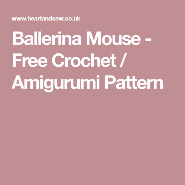 Ravelry: Ballerina Mouse pattern by Julie Erskine   640x640