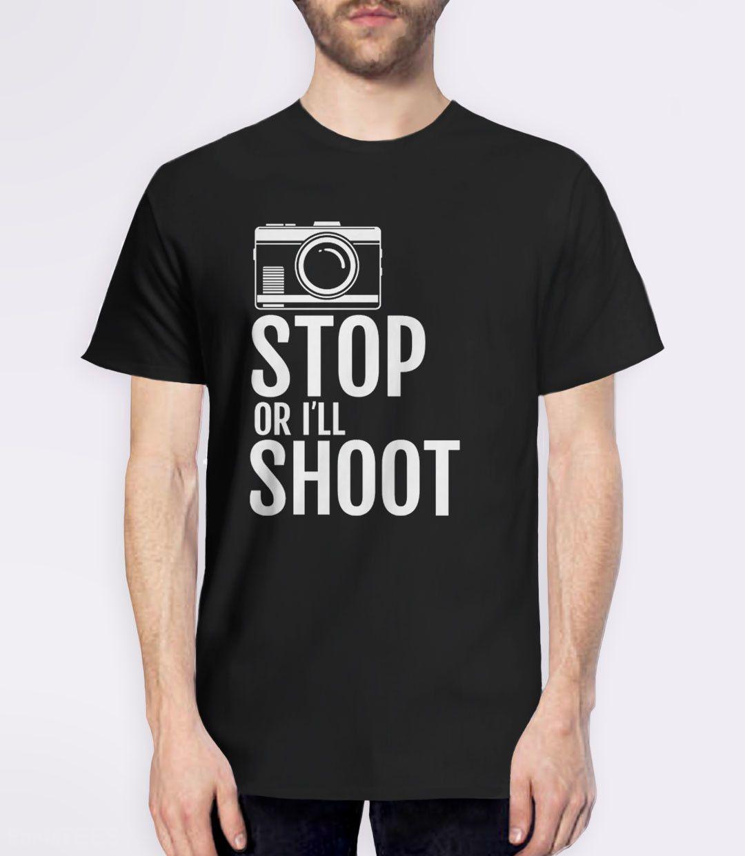 stop or i u0027ll shoot funny photographer t shirt mens tees funny