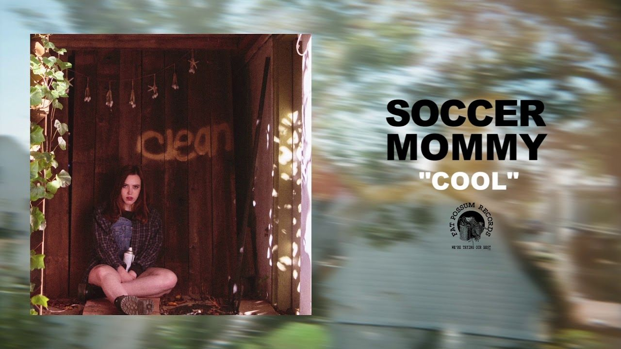 Soccer Mommy Cool Official Audio Soccer Mommies