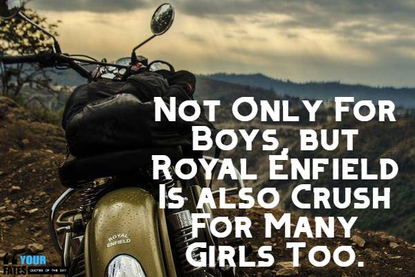 Best 100 Royal Enfield Quotes Sayings For You Royal Enfield