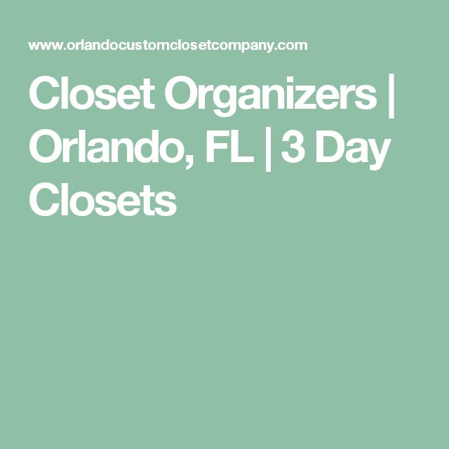 Closet Organizers | Orlando, FL | 3 Day Closets