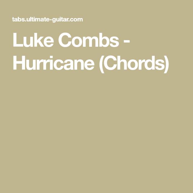 Luke Combs Hurricane Chords Ukulele Pinterest