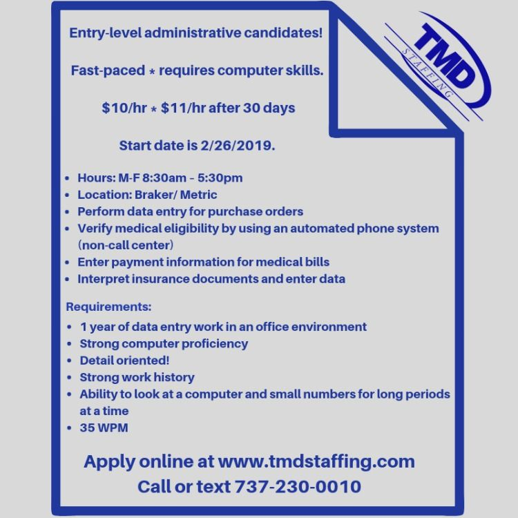 Entry Level Admin Positions In Austin Tx Adminjobs Entrylevel Austinjobs Austintx Texasjobs Teamtmd Tmd Tmdst Admin Jobs Texas Jobs Staffing Agency