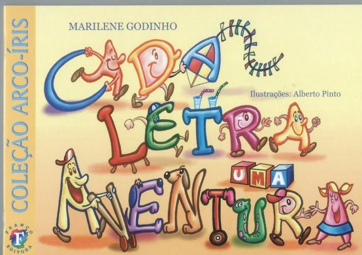 Livro Cada Letra Uma Aventura Para Baixar Com Imagens Livros