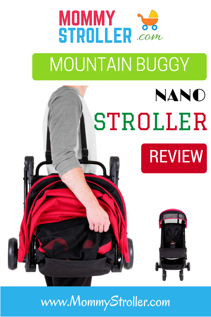 Mountain Buggy Nano Stroller Stroller Review (With images