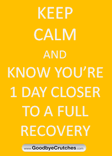 Recovery on one foot after surgery or injury can be challenging. Stay positive and off your healing foot.