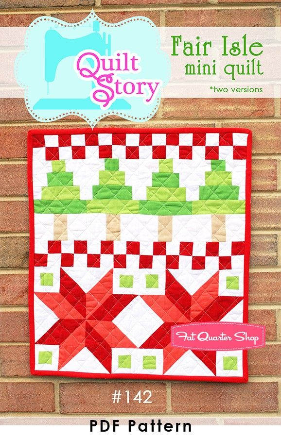 Fair Isle Downloadable PDF Mini Quilt PatternQuilt Story | Fat ...