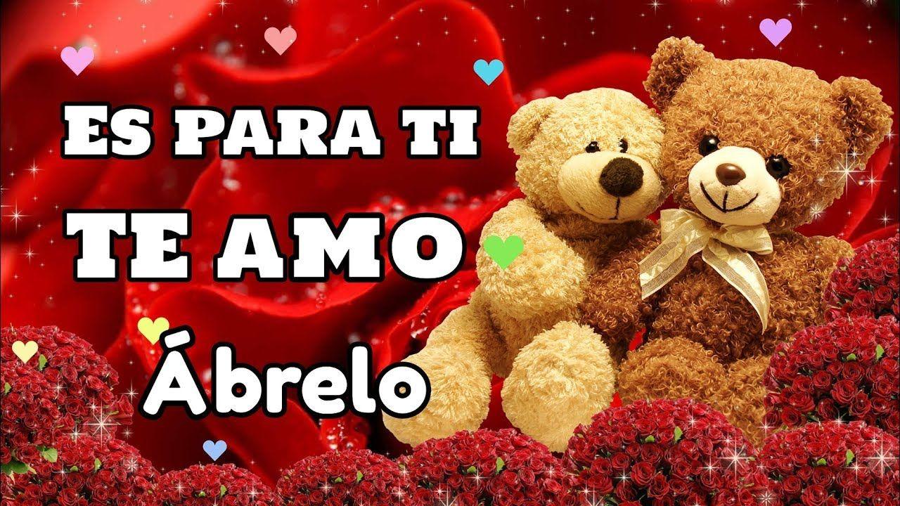 Es Para Ti Mi Amor Te Amo El Video Mas Romantico Para Enamorar