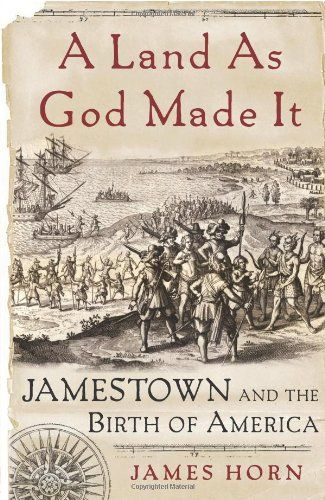 A Land As God Made It: Jamestown and the Birth of America... https://www.amazon.com/dp/0465030947/ref=cm_sw_r_pi_dp_x_23DQxbS088SDV